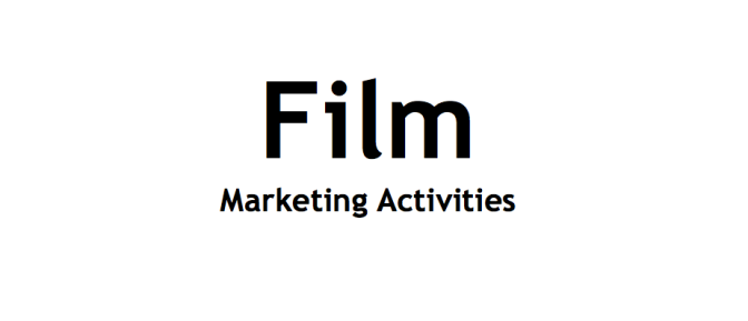 Essential Film Marketing Activities